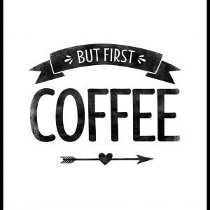 But first coffee Retro Plakat